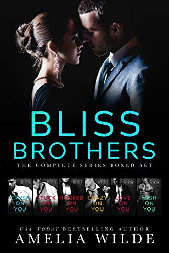 Bliss Brothers The Complete Series - Amelia Wilde