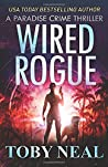 Wired Rogue (Paradise Crime #2)