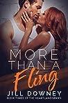 More Than a Fling (The Heartland Series Book 3)