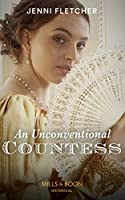 An Unconventional Countess (Mills & Boon Historical) (Regency Belles of Bath, Book 1)