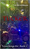 Tucker (Texas Kings MC #7)