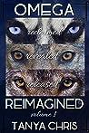 Omega Reimagined: Volume 1