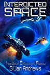 Interdicted Space (Interstellar Enforcement Agency, #2)