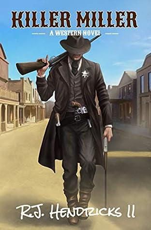 Killer Miller: (A Western Mystery Thriller)