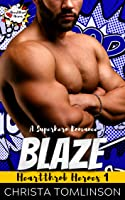 Blaze (Heartthrob Heroes #1)