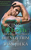 King of Khoth: Dark Warrior Alliance Book 12 (Volume 12)