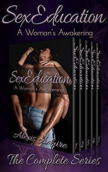Sex Education: A Woman's Awakening, The Complete Series