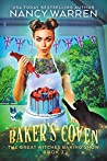 Baker's Coven (Great Witches Baking Show #2)
