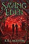 Saving Eden (The Eden Saga, #1)