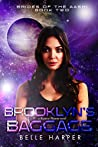 Brooklyn's Baggage (Brides of the Aashi #2)