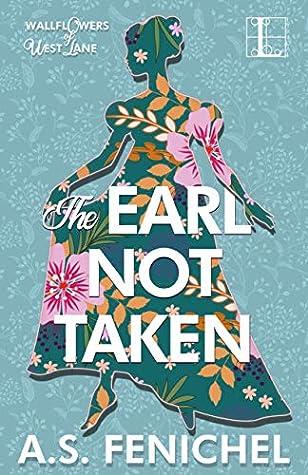 The Earl Not Taken (The Wallflowers of West Lane)