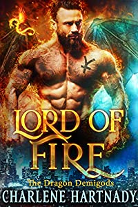 Lord of Fire (The Dragon Demigods, #1)