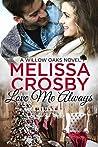 Love Me Always (A Willow Oaks Sweet Romance)