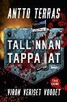 Tallinnan tappajat - Viron veriset vuodet