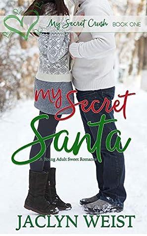 My Secret Santa (My Secret Crush Book 1)
