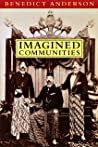 Imagined Communities: Reflections on the Origin and Spread of Nationalism (Revised Edition)