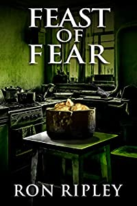 Feast of Fear (Tormented Souls, #3)