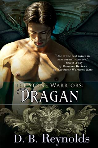Dragan (Stone Warriors, #4)