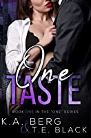 One Taste (The One, #1)