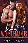 What a Wolf Demands (Lux Catena, #3)