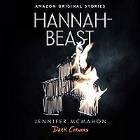 Hannah-Beast (Dark Corners Collection)