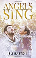 Angels Sing (Daddy Dearest, #2)