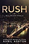 Rush: An X and Dima Novella (Run This Town #1.5)
