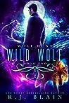 Wild Wolf (Wolf Hunt, #2)