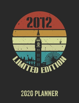 2012 Limited Edition 2020 Planner: Daily Weekly Planner with Monthly quick-view/over view with 2020 Planner