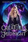 Creatures of Midnight (Obsidian Queen Book 4)