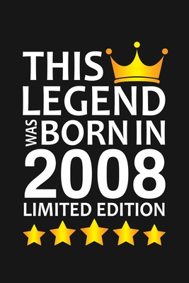 This Legend Was Born In 2008 Limited Edition: Happy 12th Birthday 12 Year Old Birthday Gift