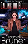 Calling the Blood (Blood of the Fae Book 1)