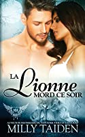 La Lionne Mord Ce Soir: Une Romance Paranormale