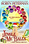 Jingle Me Balls (Sea Shenanigans #6)