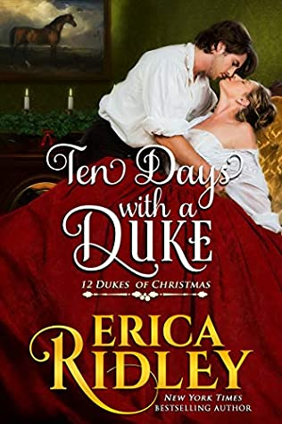 Ten Days with a Duke by Erica Ridley