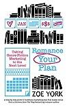 Romance Your Plan...