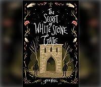 The Secret of White Stone Gate