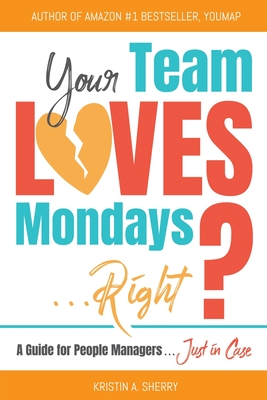 Your Team Loves Mondays...Right?