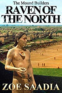 Raven of the North (The Mound Builders Book 4)