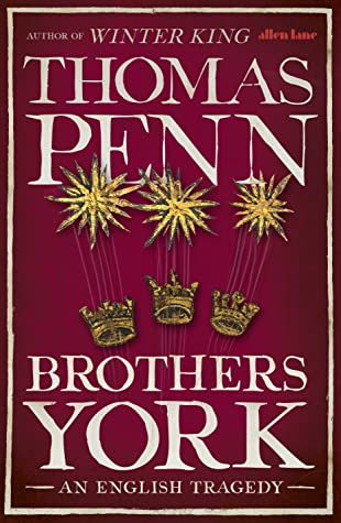 The Brothers York: An English Tragedy