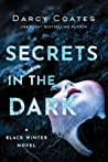 Secrets in the Dark (Black Winter, #2)