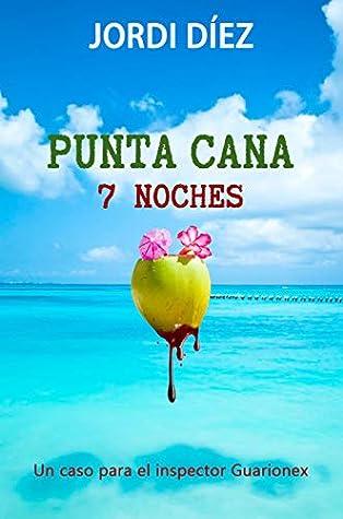 Resultado de imagen para 1. PUNTA CANA 7 NOCHES...Jordi Diez
