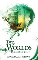 Two Worlds of Redemption