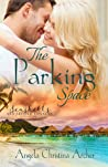The Parking Space (Seashells and Second Chances Collection Book 1)