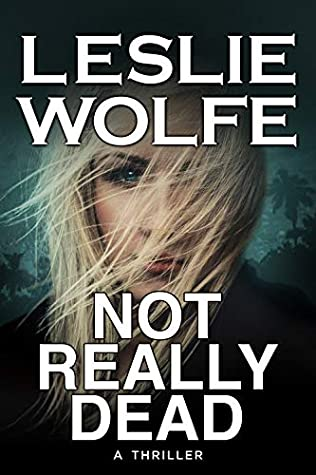 Not Really Dead (Tess Winnett Book 5)