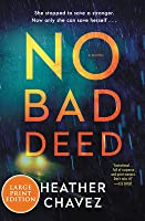 No Bad Deed: A Novel
