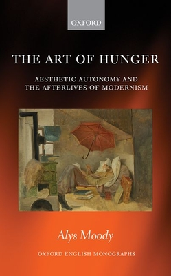 The Art of Hunger- Aesthetic Autonomy
