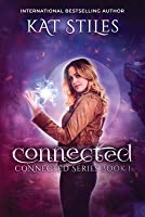 Connected: Connected Series Book 1