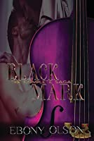 Black Mark: The Complete Saga