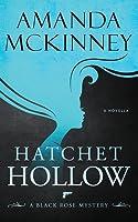 Hatchet Hollow: A Black Rose Mystery